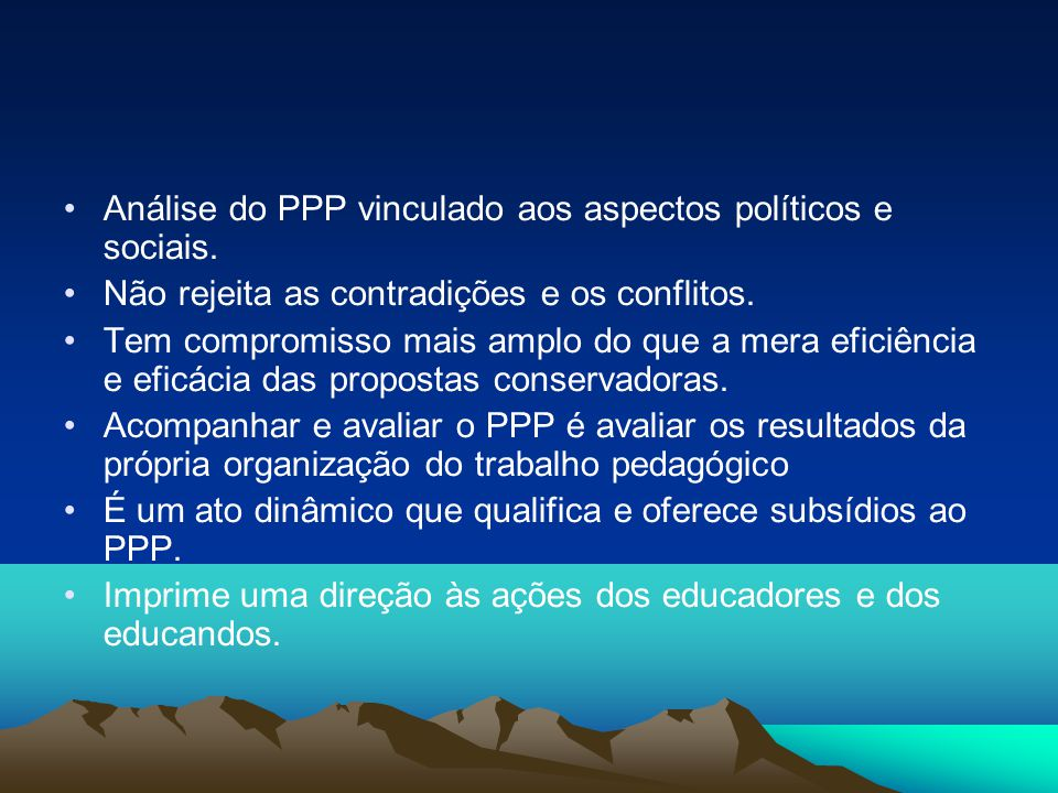 Análise do PPP vinculado aos aspectos políticos e sociais.