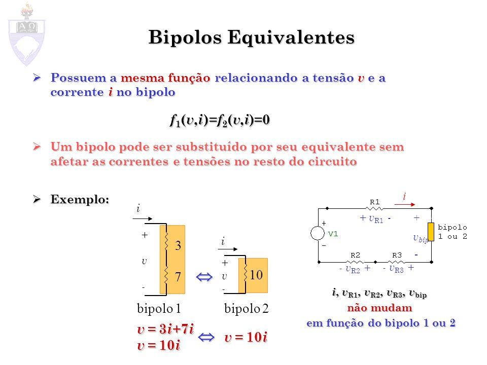 i, vR1, vR2, vR3, vbip não mudam em função do bipolo 1 ou 2