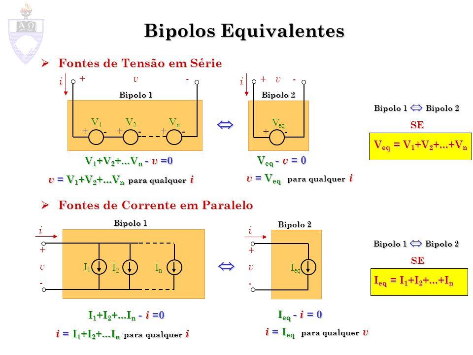 Bipolos Equivalentes   Fontes de Tensão em Série