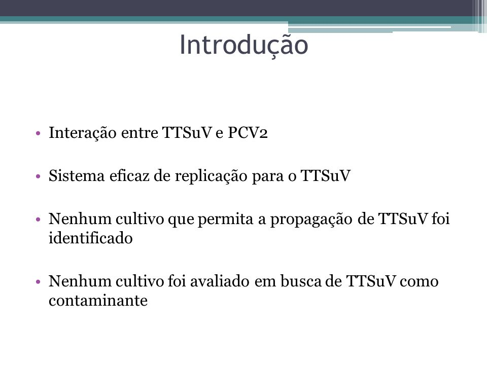 Introdução Interação entre TTSuV e PCV2