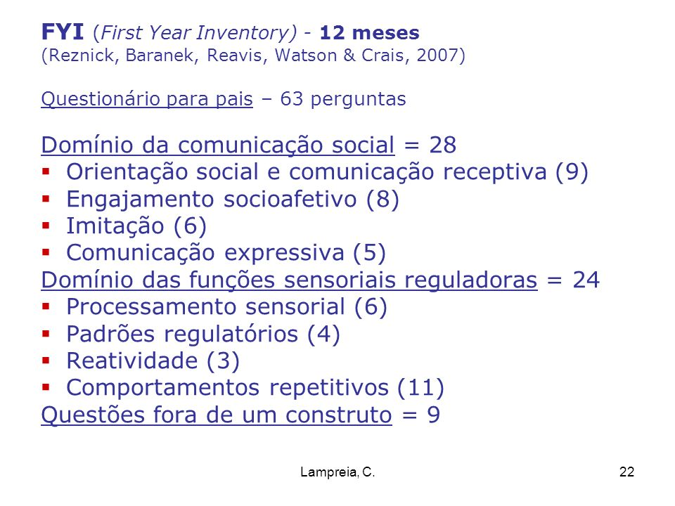 FYI (First Year Inventory) - 12 meses