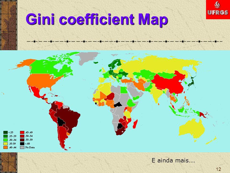 Gini coefficient Map E ainda mais...