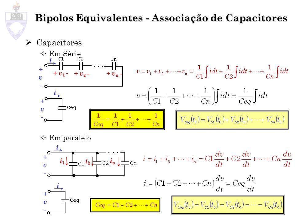 Bipolos Equivalentes - Associação de Capacitores