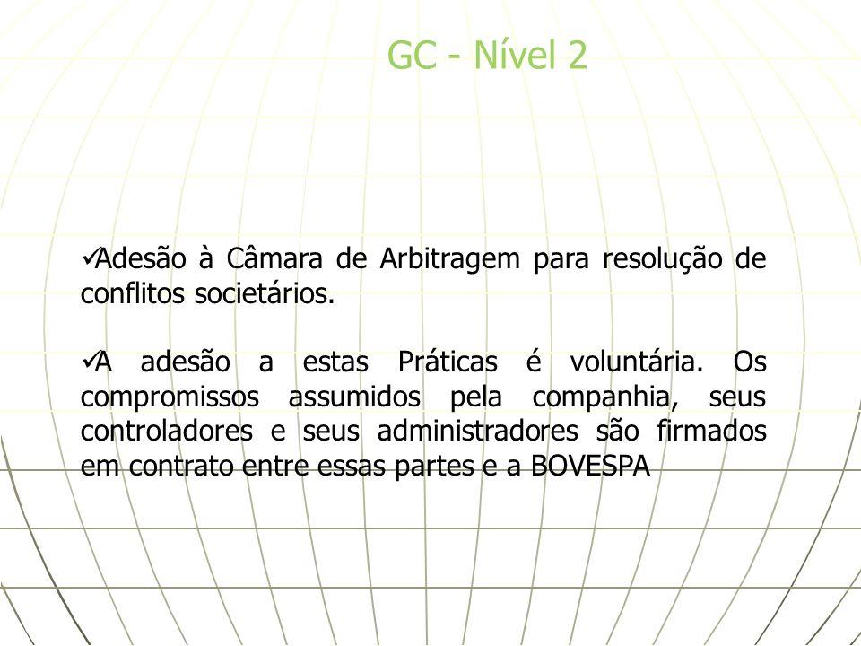 GC - Nível 2Adesão à Câmara de Arbitragem para resolução de conflitos societários.