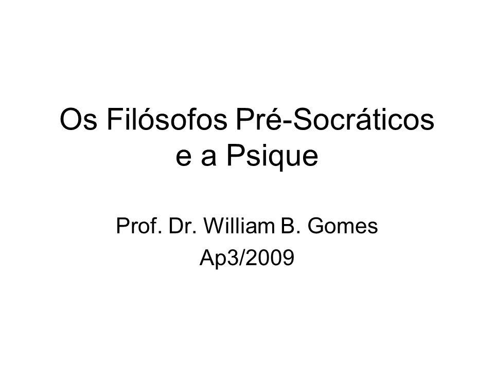 Os Filósofos Pré-Socráticos e a Psique
