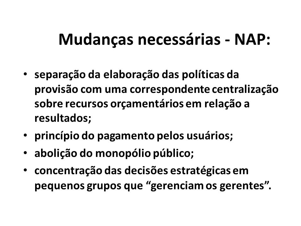 Mudanças necessárias - NAP: