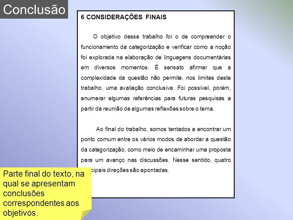 Conclusão 6 CONSIDERAÇÕES FINAIS.