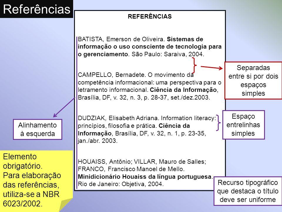 Referências Elemento obrigatório.