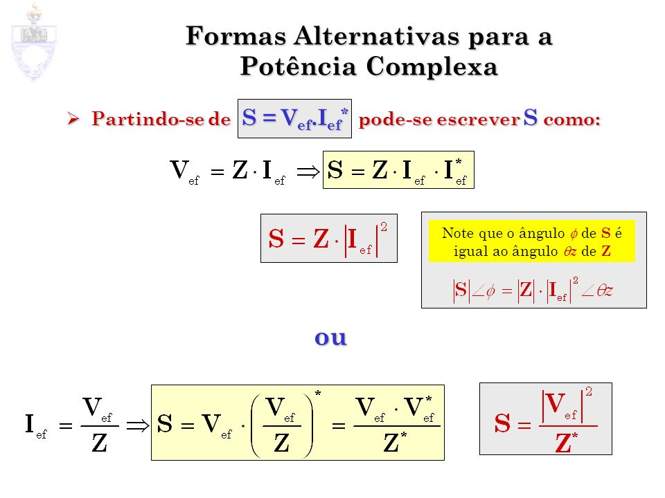 Formas Alternativas para a Potência Complexa