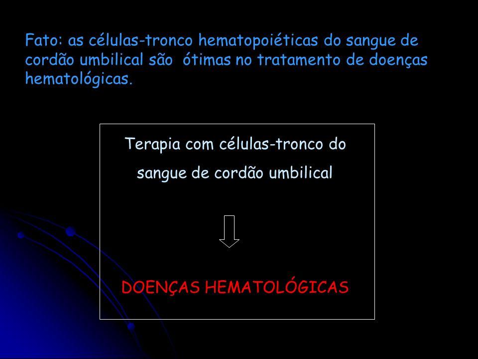 Terapia com células-tronco do sangue de cordão umbilical