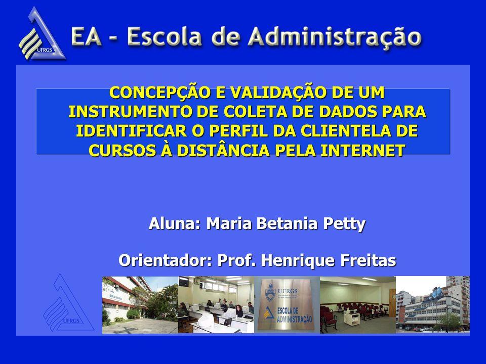 Aluna: Maria Betania Petty Orientador: Prof. Henrique Freitas