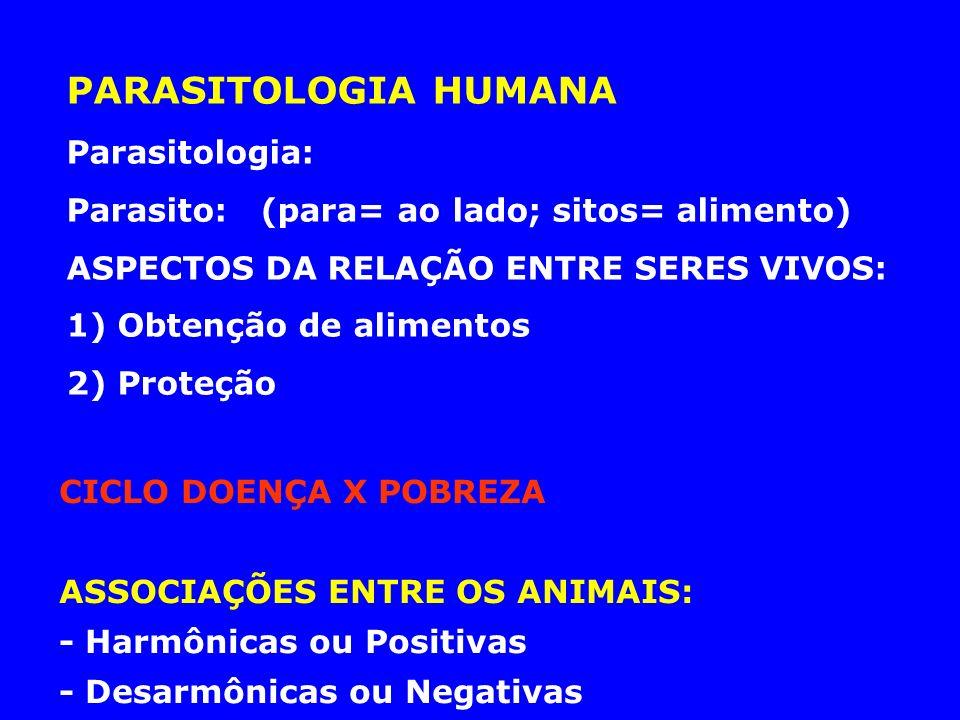 PARASITOLOGIA HUMANA Parasitologia:
