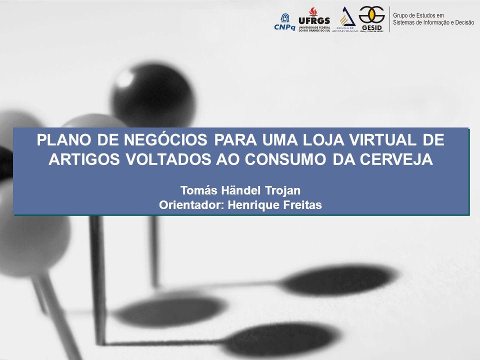 Orientador: Henrique Freitas