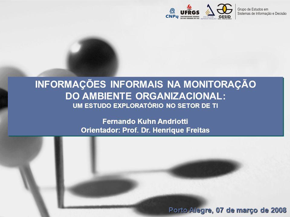 INFORMAÇÕES INFORMAIS NA MONITORAÇÃO DO AMBIENTE ORGANIZACIONAL: