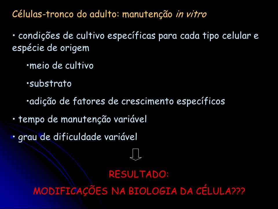 MODIFICAÇÕES NA BIOLOGIA DA CÉLULA