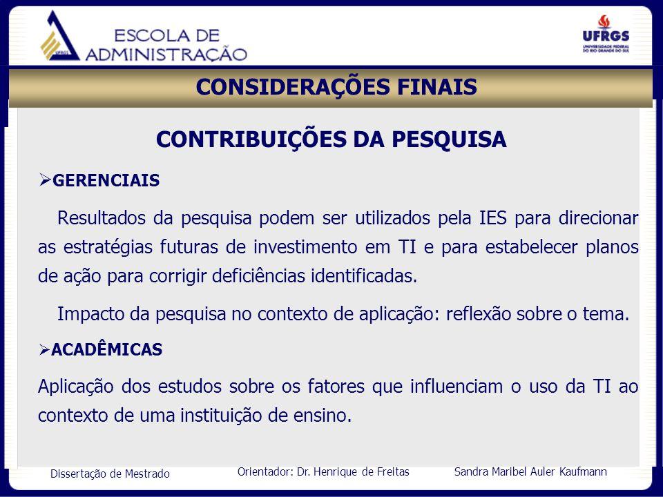 CONTRIBUIÇÕES DA PESQUISA