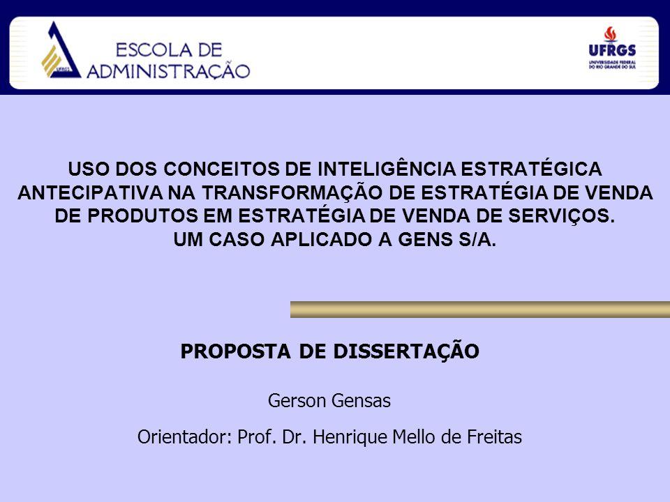 Gerson Gensas Orientador: Prof. Dr. Henrique Mello de Freitas