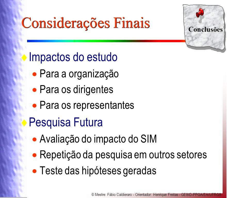 Considerações Finais Impactos do estudo Pesquisa Futura