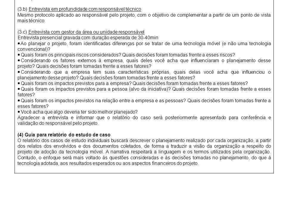 (1) Visão Geral do Projeto de Estudo de Caso