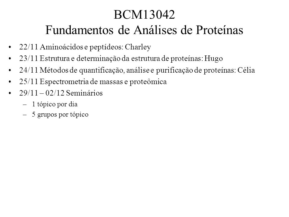 BCM13042 Fundamentos de Análises de Proteínas