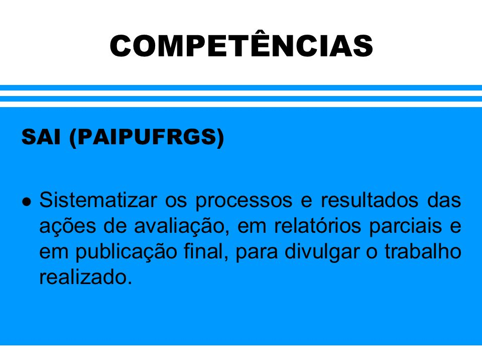 COMPETÊNCIAS SAI (PAIPUFRGS)