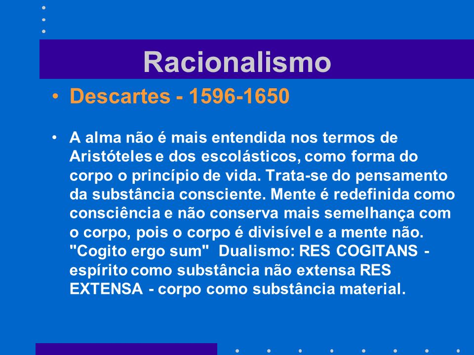 Racionalismo Descartes - 1596-1650