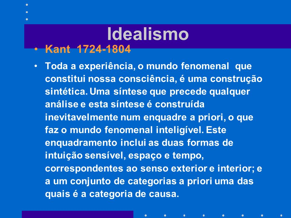 IdealismoKant 1724-1804.