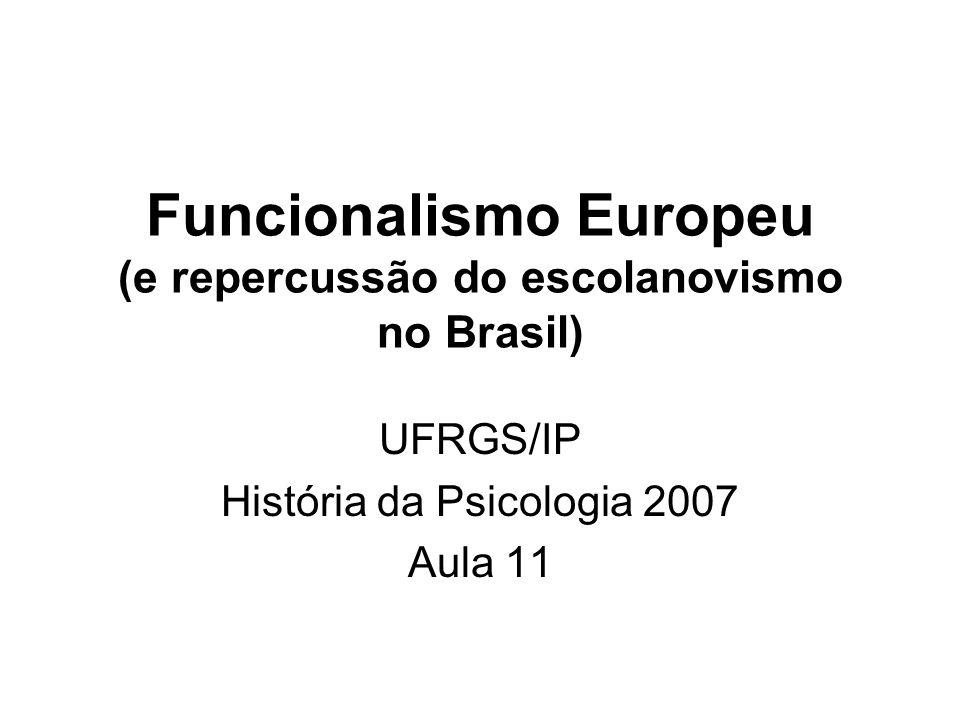 Funcionalismo Europeu (e repercussão do escolanovismo no Brasil)