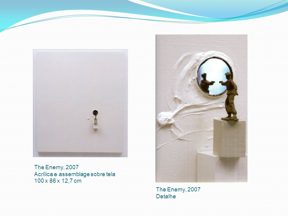 The Enemy, 2007 Acrílica e assemblage sobre tela 100 x 86 x 12,7 cm The Enemy, 2007 Detalhe