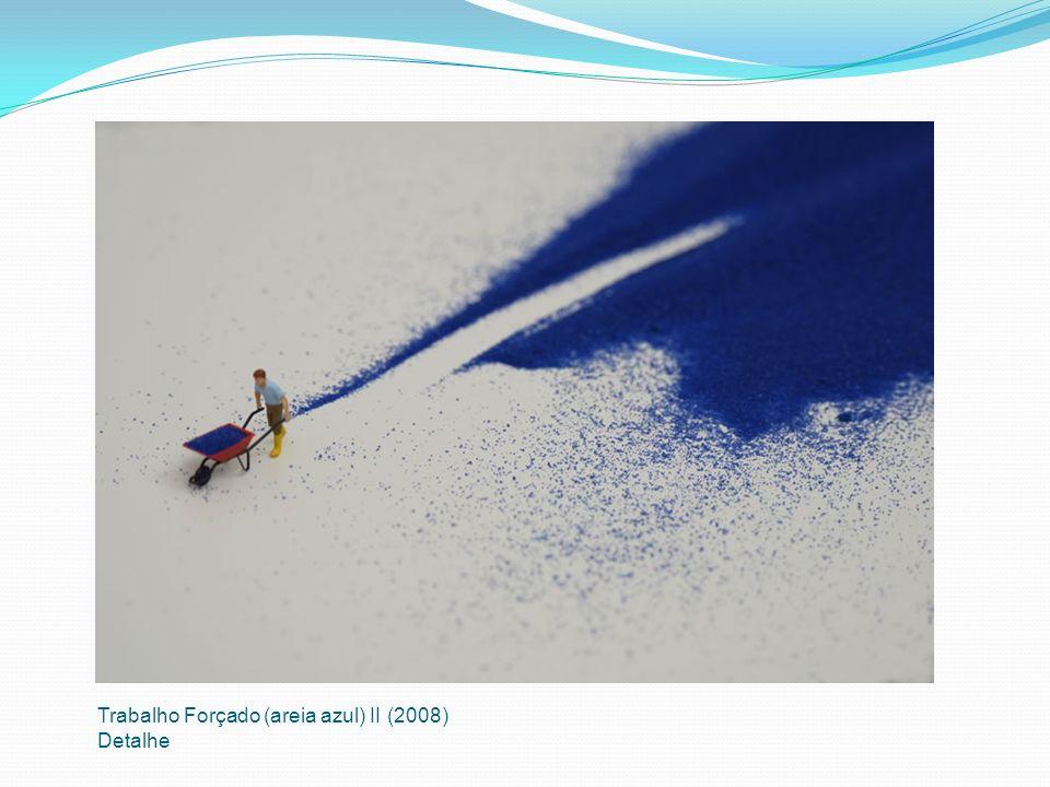 Trabalho Forçado (areia azul) II (2008)
