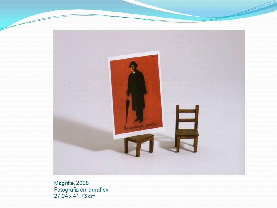 Magritte, 2008 Fotografia em duraflex 27,94 x 41,73 cm