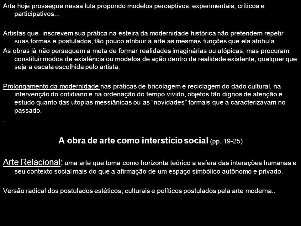 A obra de arte como interstício social (pp. 19-25)