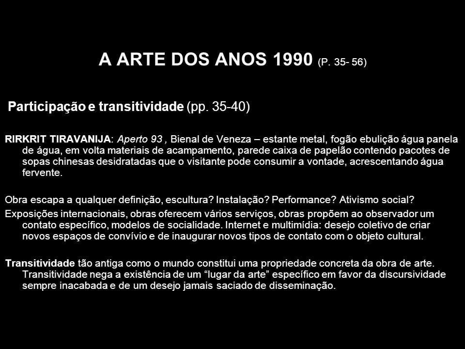 A ARTE DOS ANOS 1990 (P. 35- 56)Participação e transitividade (pp. 35-40)
