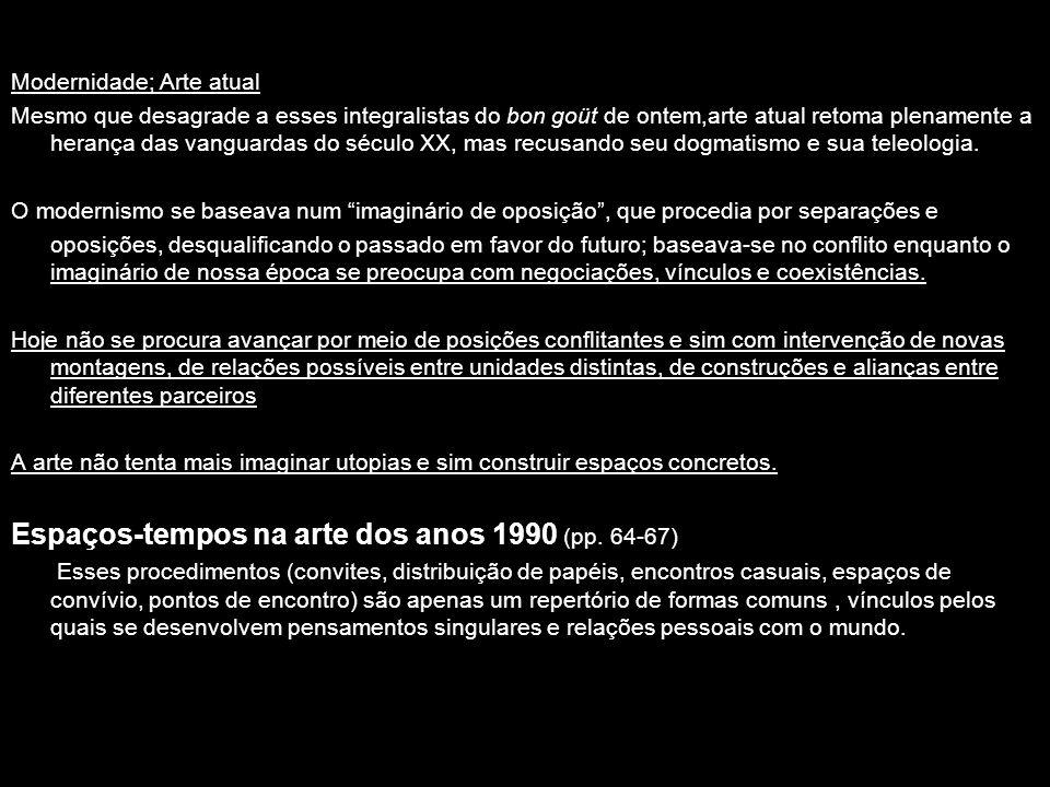 Espaços-tempos na arte dos anos 1990 (pp. 64-67)