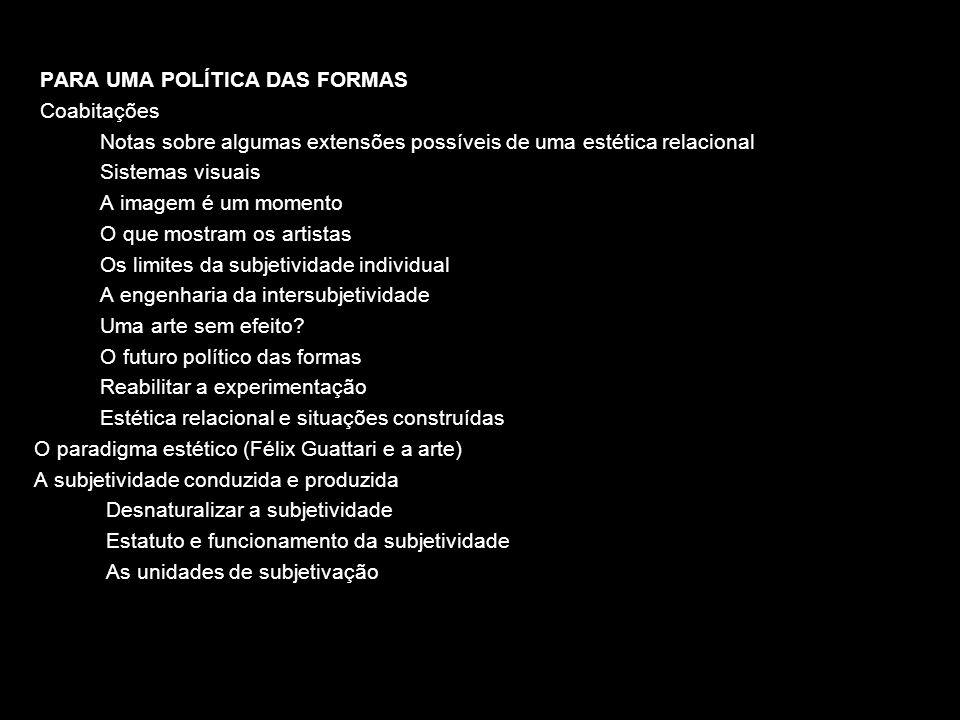 PARA UMA POLÍTICA DAS FORMAS