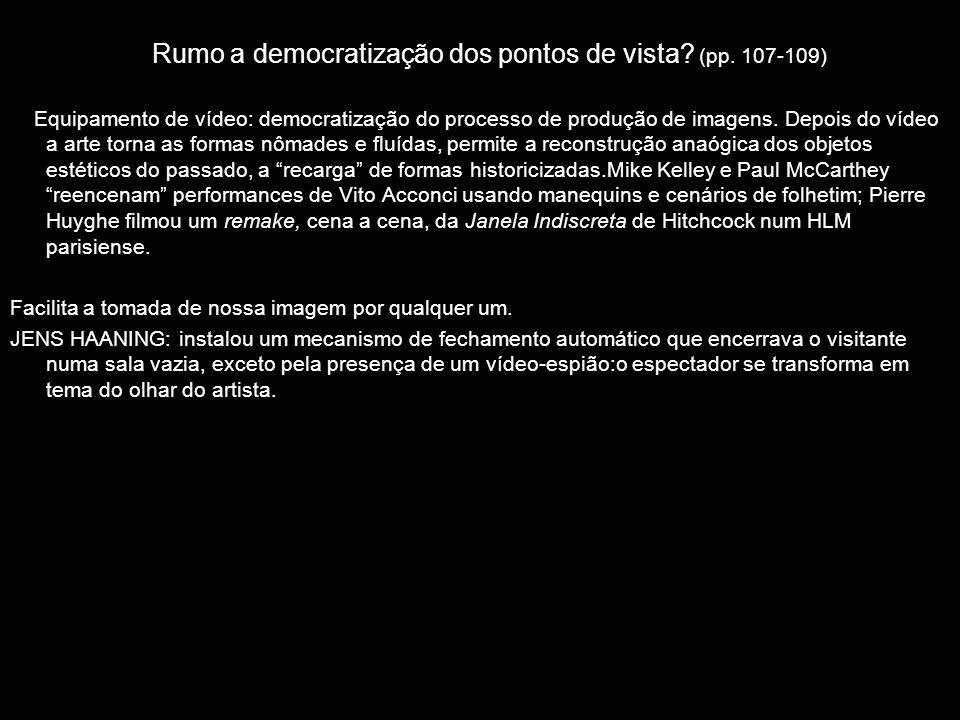 Rumo a democratização dos pontos de vista (pp. 107-109)
