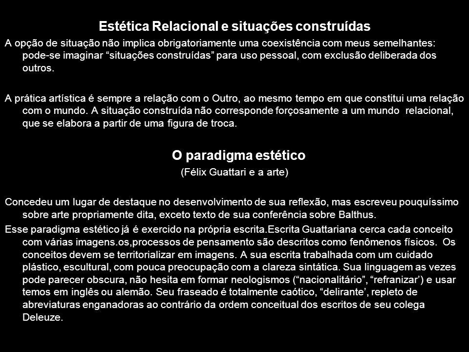 Estética Relacional e situações construídas
