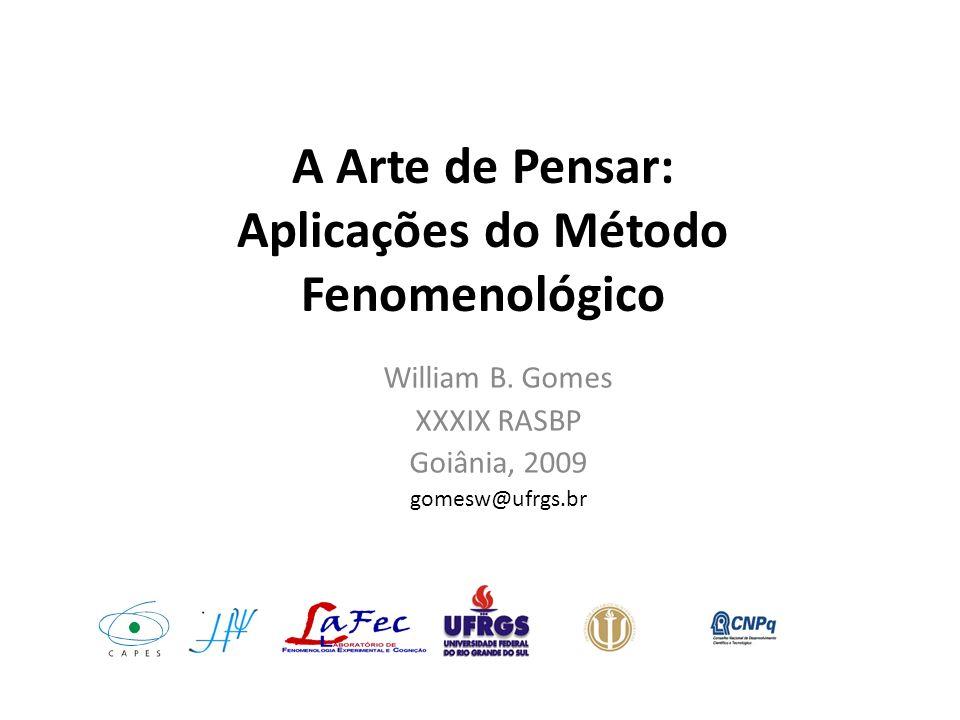 A Arte de Pensar: Aplicações do Método Fenomenológico