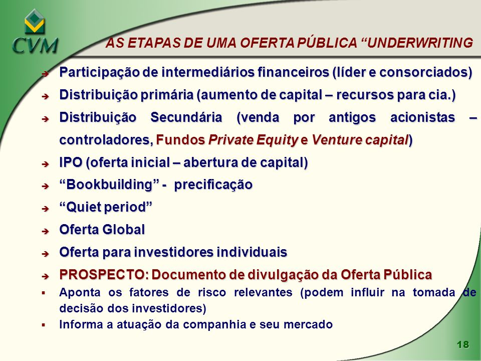 AS ETAPAS DE UMA OFERTA PÚBLICA UNDERWRITING