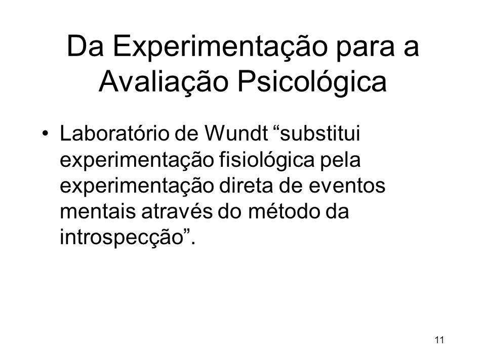 Da Experimentação para a Avaliação Psicológica