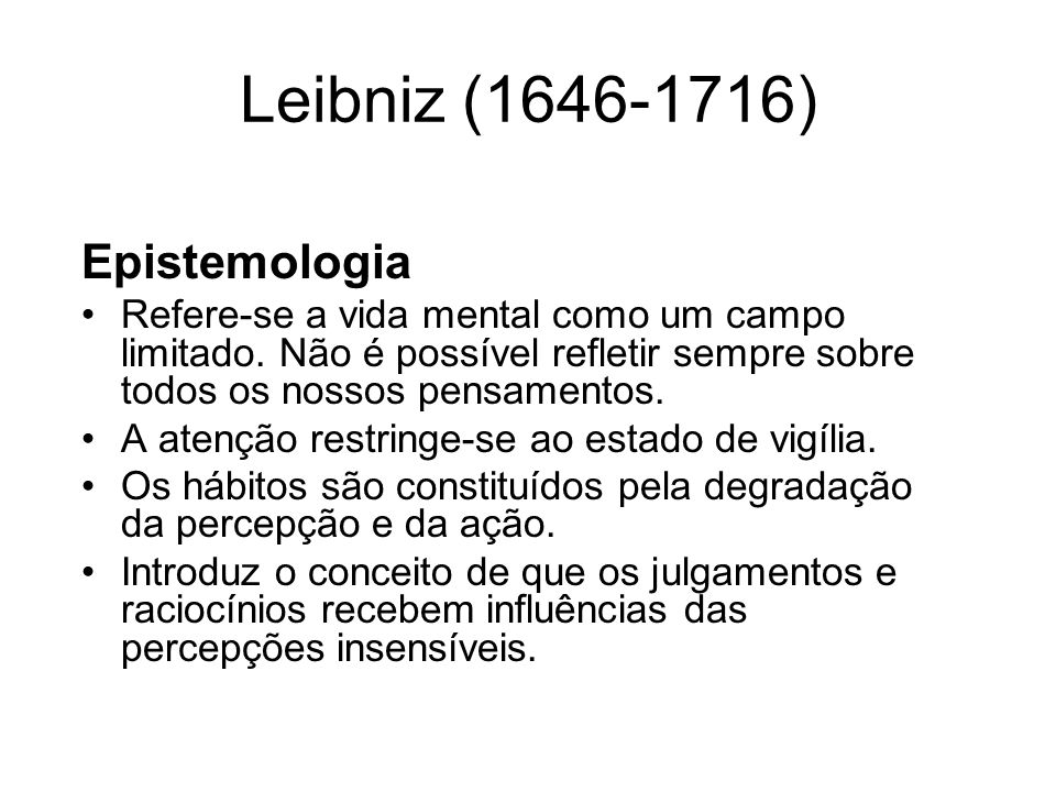 Leibniz (1646-1716) Epistemologia