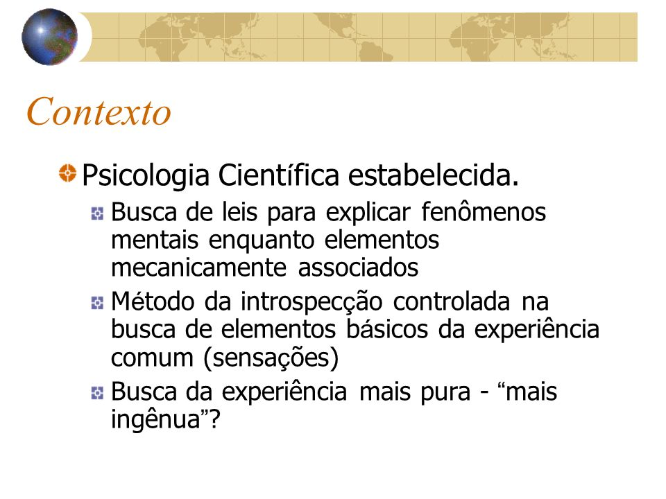 Contexto Psicologia Científica estabelecida.