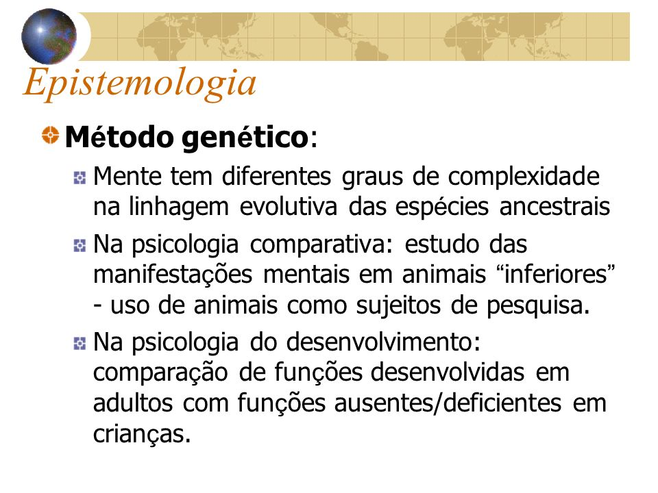 Epistemologia Método genético: