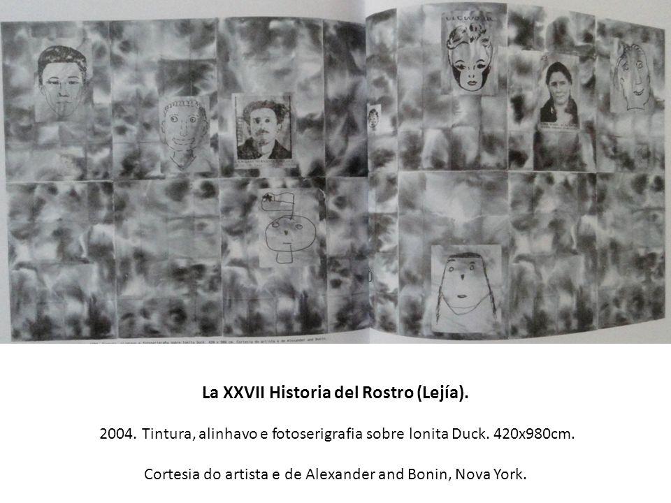 La XXVII Historia del Rostro (Lejía).