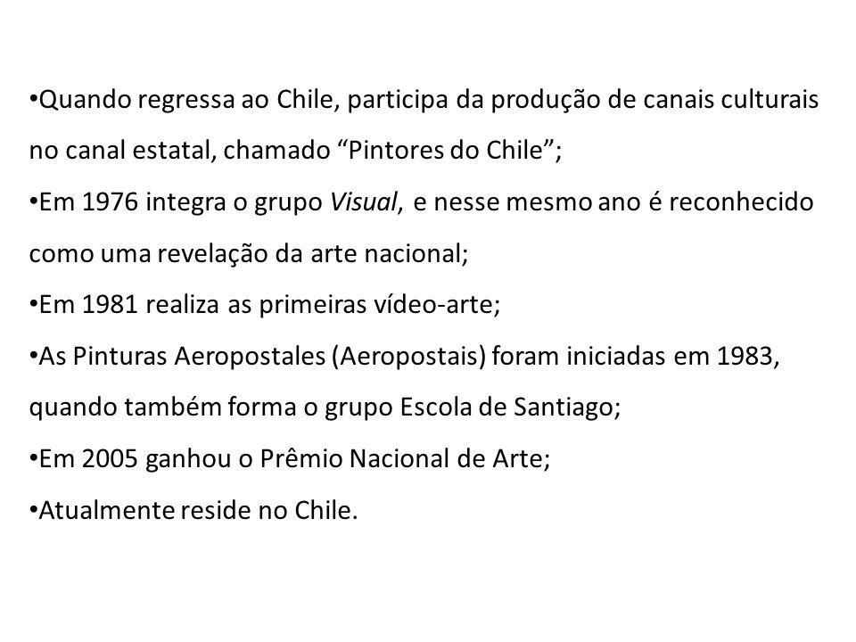 Quando regressa ao Chile, participa da produção de canais culturais no canal estatal, chamado Pintores do Chile ;