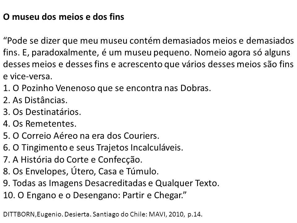 1. O Pozinho Venenoso que se encontra nas Dobras. 2. As Distâncias.