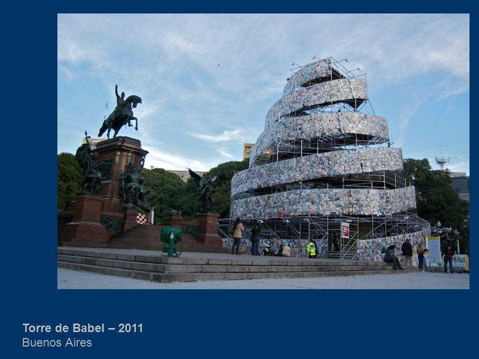 Torre de Babel – 2011 Buenos Aires