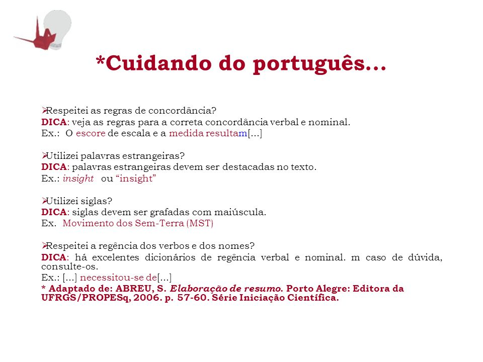 *Cuidando do português...