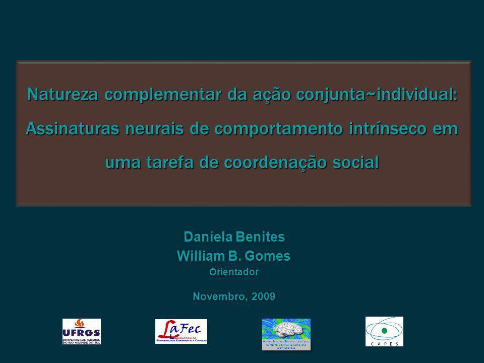 Daniela Benites William B. Gomes Orientador Novembro, 2009