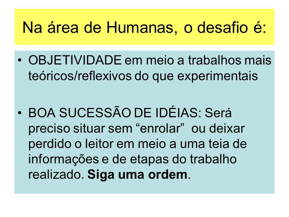 Na área de Humanas, o desafio é: